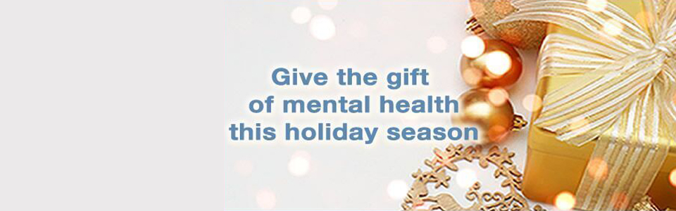Give the gift of mental health this holiday season