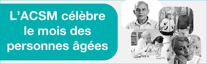 L'ACSM Ottawa célèbre le mois des personnes âgées