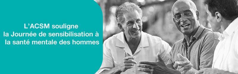 L'ACSM souligne la Journée de sensibilisation à la santé mentale des hommes