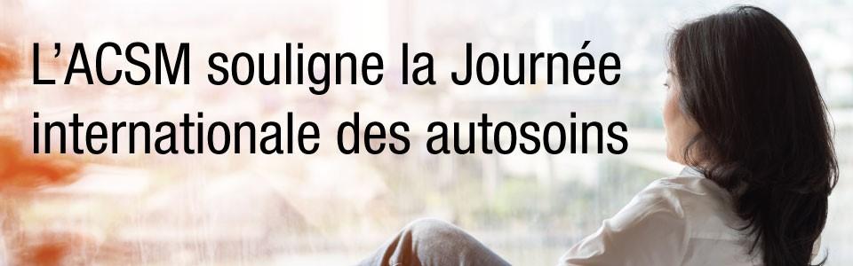 L'ACSM Ottawa célébre la Journée internationale des autosoins