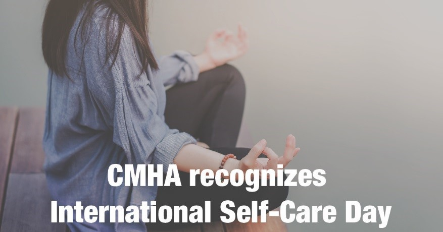 CMHA Ottawa recognizes International Self-Care Day