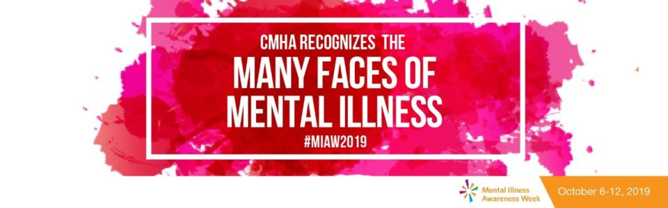 CMHA Ottawa recognizes the many faces of mental illness