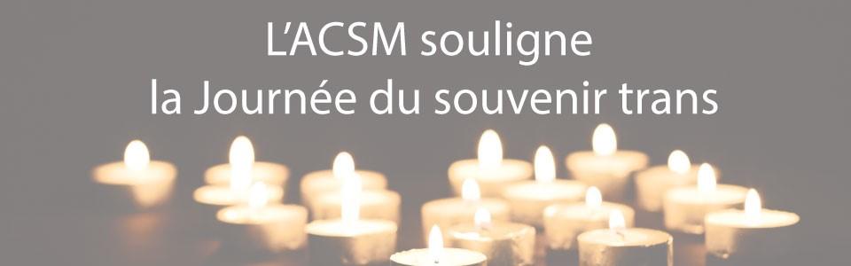 L'ACSM souligne la Journée du souvenir trans