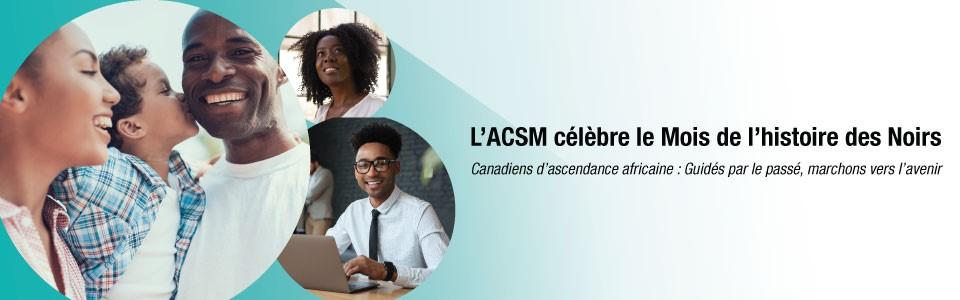 L'ACSM célèbre le Mois de l'histoire des Noirs