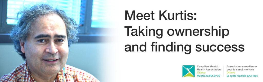 Meet Kurtis: Taking ownership and finding success