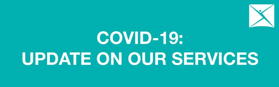 COVID-19 UPDATE ON OUR SERVICES