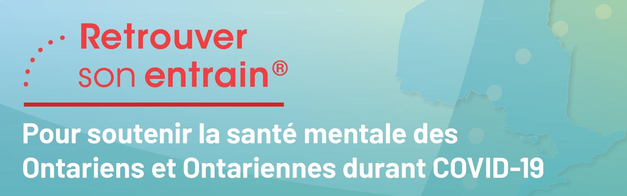 Le programme Retrouver son entrain de l'ACSM est une partie importante de l'offre élargie de mesures de soutien en santé mentale accessibles à tous les Ontariens et Ontariennes pendant la pandémie de COVID-19