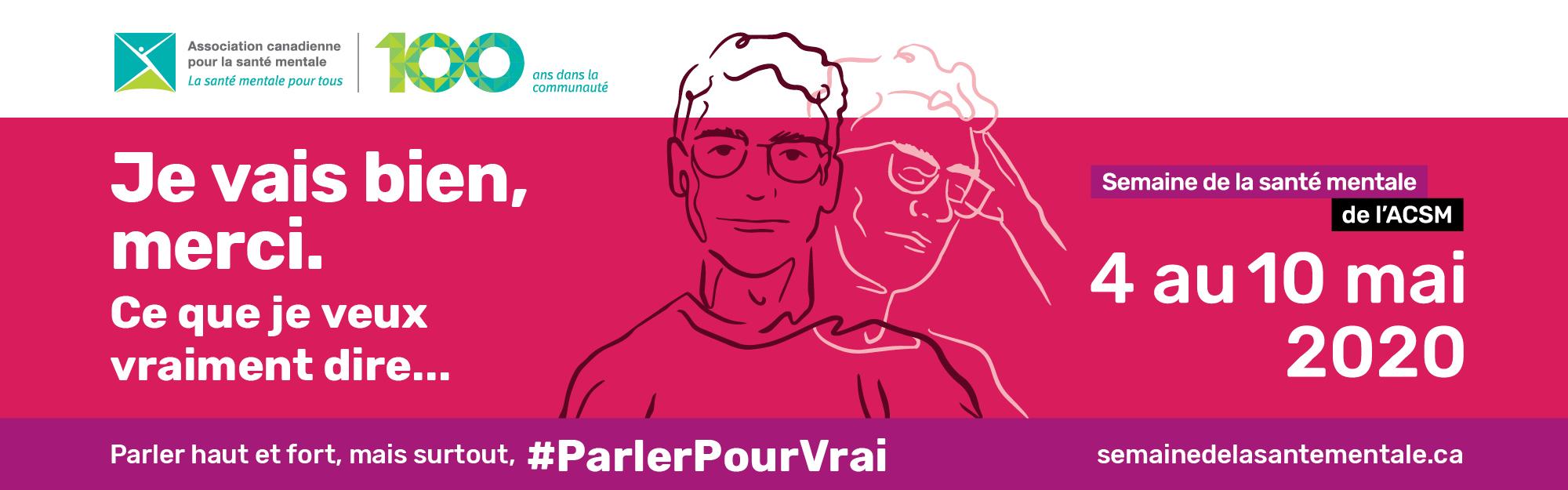Parler haut et fort, mais surtout #ParlerPourVrai | semainedelasantementale.ca
