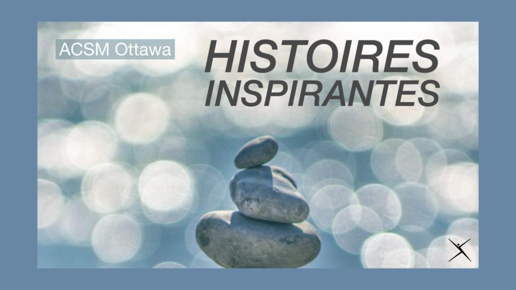 Cliquez ici pour lire quelques histoires inspirantes de clients de l'ACSM Ottawa!