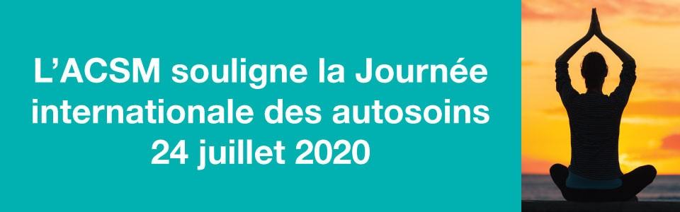 L'ACSM souligne la Journée internationale des autosoins 2020
