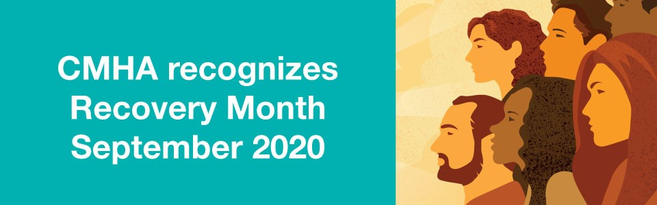 CMHA recognizes Recovery Month 2020