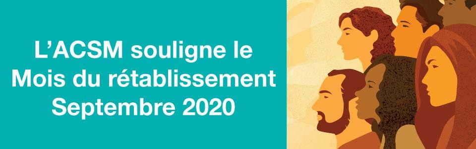 L'ACSM souligne le Mois du rétablissement 2020