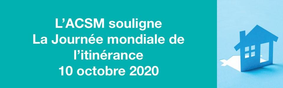 L'ACSM souligne La Journée mondiale de l'itinérance 2020