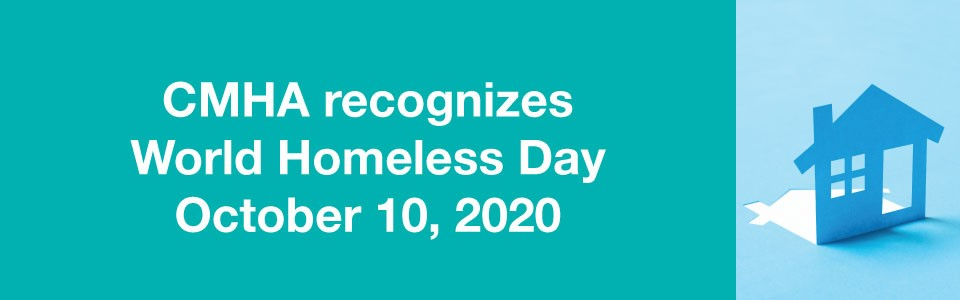 CMHA recognizes World Homeless Day 2020