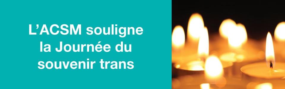 L'ACSM souligne la Journée du souvenir trans 2020