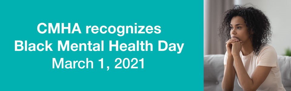 CMHA recognizes Black Mental Health Day March 1, 2021 -- a Black woman sits on a couch leaning forward