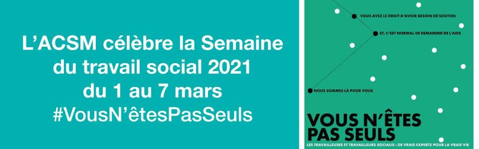 L'ACSM célèbre la Semaine du travail social 2021