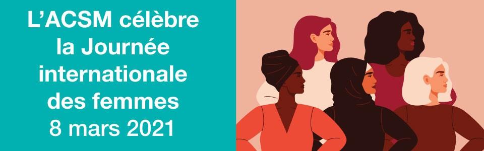 L'ACSM célèbre la Journée internationale des femmes 2021