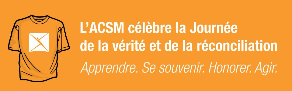 L'ACSM célèbre la Journée de la vérité et de la réconciliation